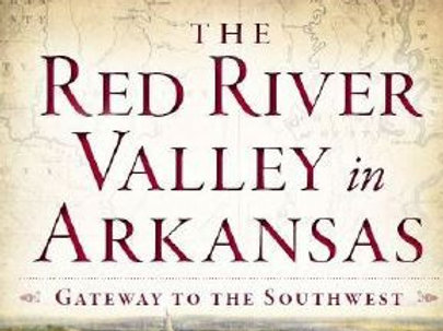 Book: The Red River Valley in Arkansas