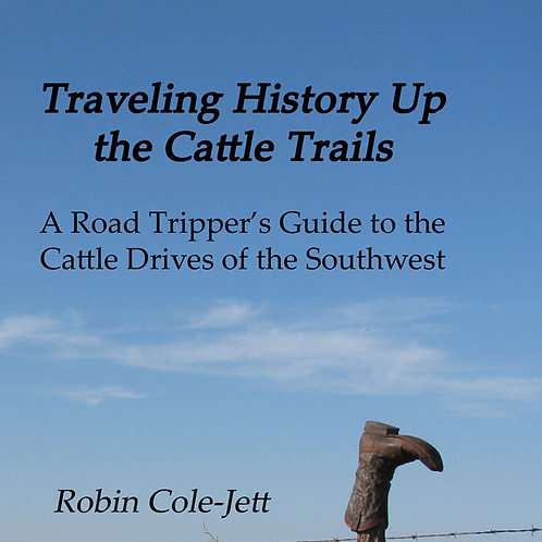 Book: Traveling History up the Cattle Trails