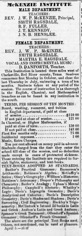 An advertisement for McKenzie Institute was published weekly in the Dallas Times Herald in August 1856