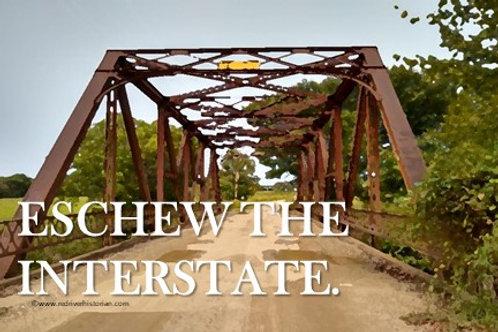 Sticker: Eschew the Interstate