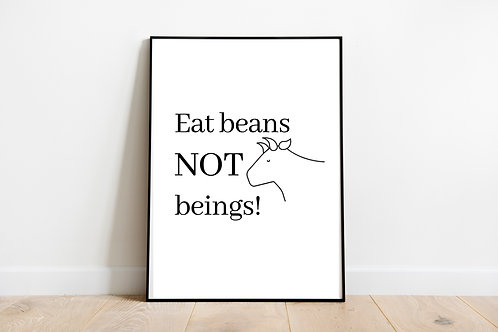 Eat Beans Not Beings Printable Poster, Animal Rights Quote, Vegan Quote