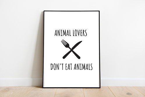 Animal Lovers Don't Eat Animals Printable Poster, Animal Rights Quote, Vegan Art