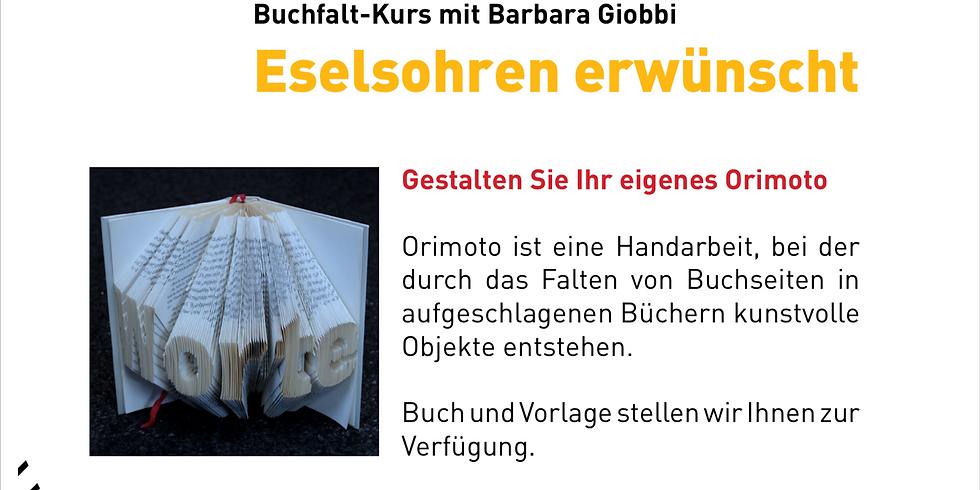 Buchfalt-Kurs mit Barbara Giobbi Eselsohren erwünscht