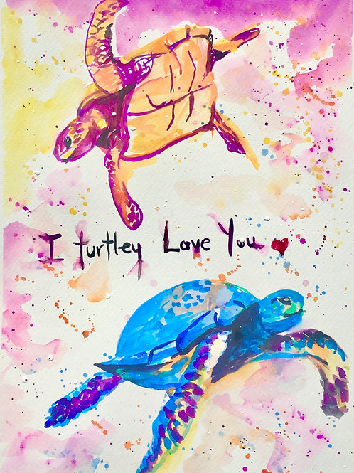 'I Turtley Love you'