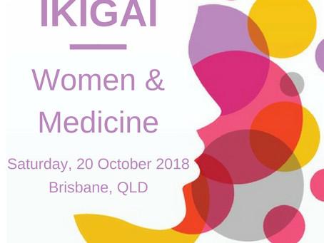 Ikigai: Women & Medicine