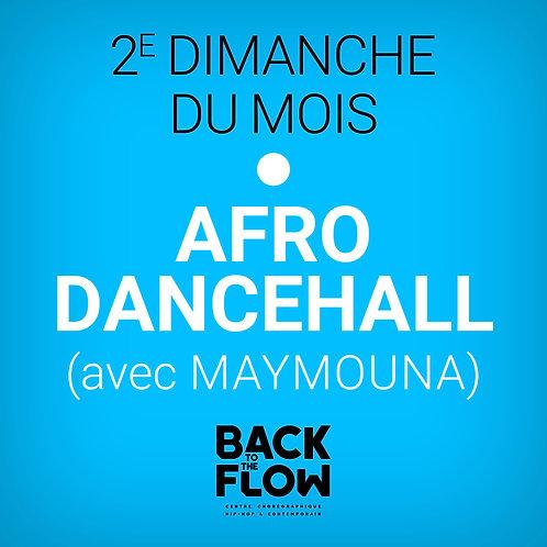 2e Dimanche du Mois - AFRO - DANCEHALLL avec MAYMOUNA