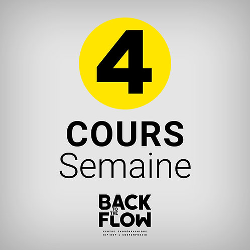 4 COURS / Semaine