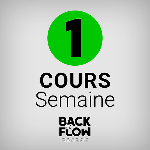 1 COURS / Semaine