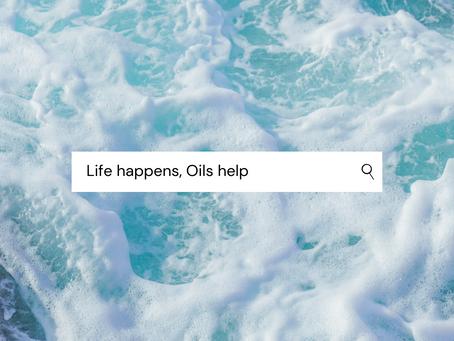Life Happens, Oil Helps!