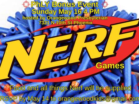 Sunday, May 16 Nerf Games
