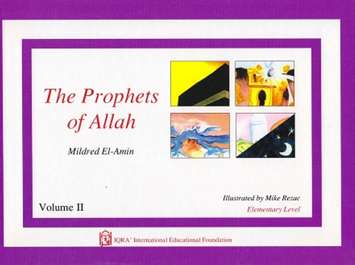 PROPHETS OF ALLAH: VOLUME 2
