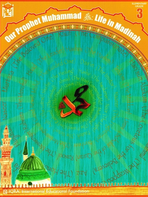 OUR PROPHET LIFE IN MADINAH (TEXTBOOK) Grade 3