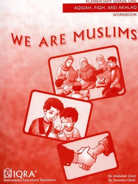 WE ARE MUSLIMS: ELEMENTARY GRADE 1 (WORKBOOK)