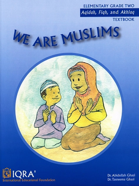 WE ARE MUSLIMS: ELEMENTARY GRADE 2 (TEXTBOOK)