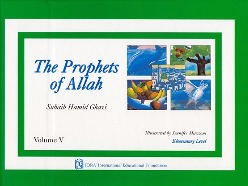 PROPHETS OF ALLAH: VOLUME 5