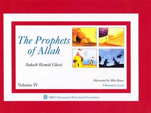 PROPHETS OF ALLAH: VOLUME 4