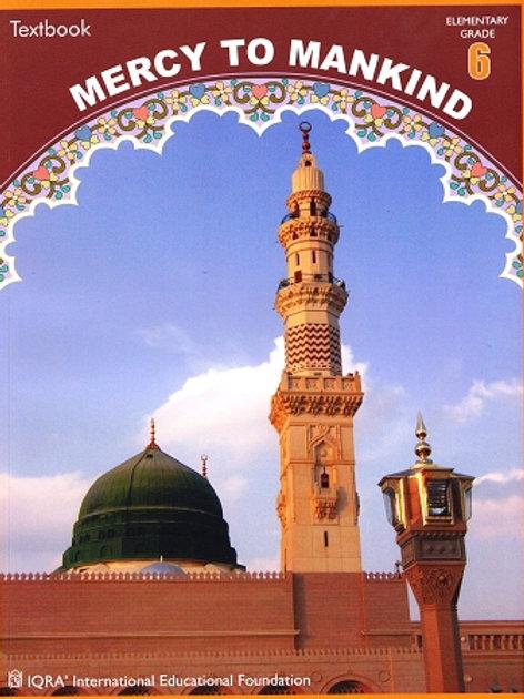 MERCY TO MANKIND: MADINAH PERIOD (TEXTBOOK) Grade 6