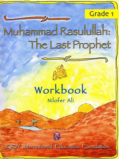 MUHAMMAD RASULULLAH THE LAST PROPHET (WORKBOOK) Grade 1