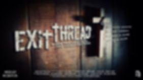 Exit Thread, casting by Matt Western
