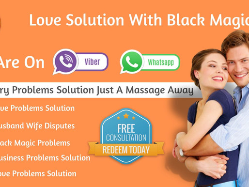 Love Solution With Black Magic Specialist