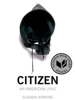 Citizen - Claudia Rankine