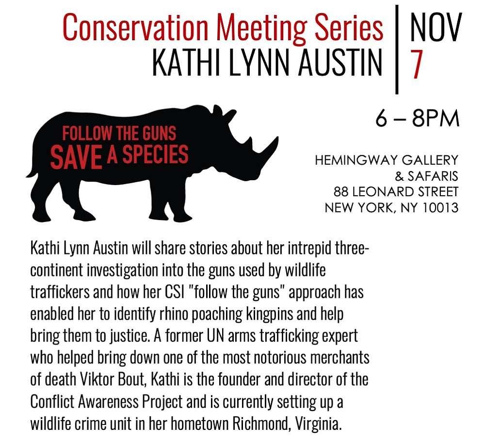 "Conservation Meeting Series Kathi Lynn Austin Nov 7 ""Follow the guns, save a species"""