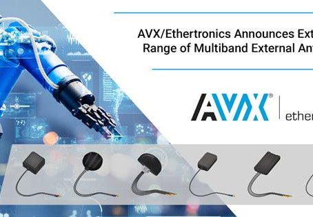 AVX/Ethertronics Announces New Range of External Antennas