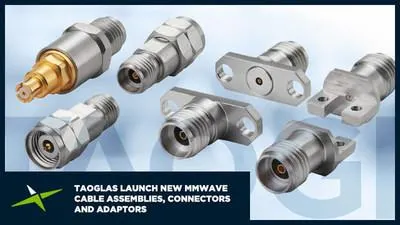 Taoglas Adds Range of 5G NR Antennas, Cable Assemblies, Connectors, and Adaptors