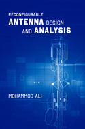 Reconfigurable Antenna Design in Modern Wireless Communications Explored in New Book