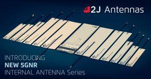 2J Antennas Introduces 5GNR Ultra-Wideband Cabled Internal Antenna Portfolio