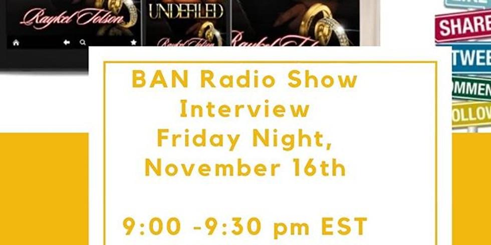 BAN Radio Show Interview