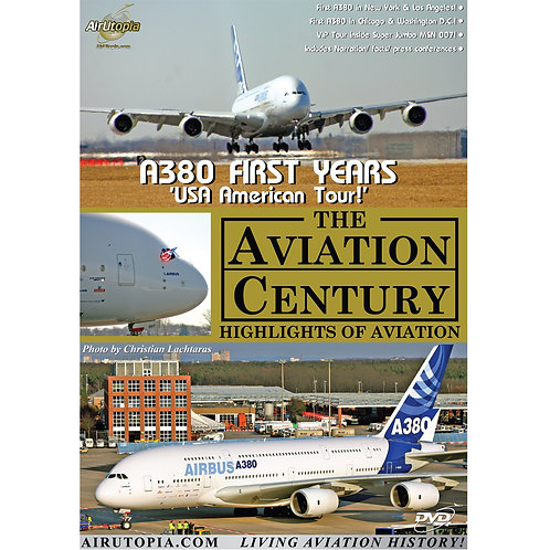 A380 FIRST YEARS