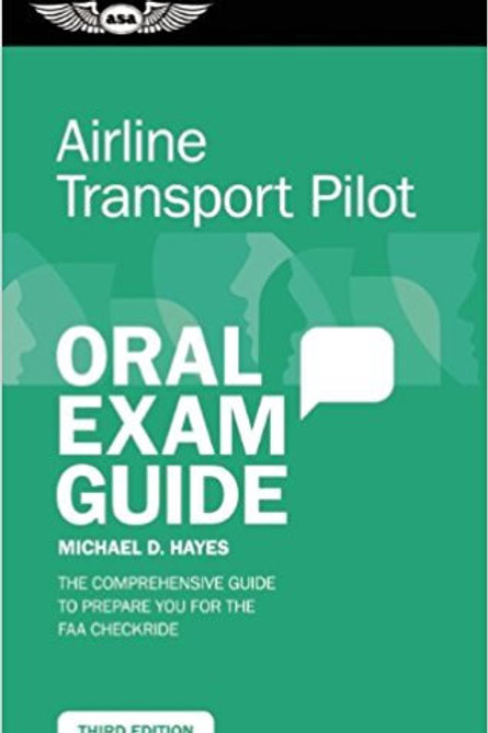 ORAL EXAM GUIDE AIRLINE TRANSPORT PILOT