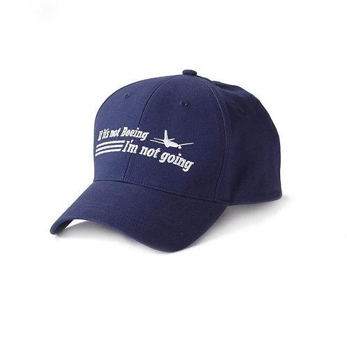 BOEING CAP - IF IT'S NOT BOEING