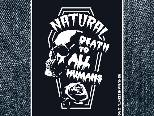 Natural Death to All Humans Patch (Large)
