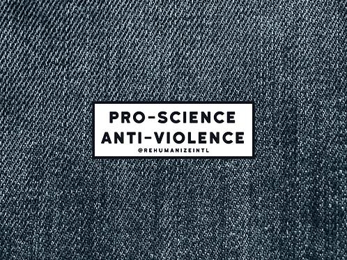 Pro-Science Anti-Violence Patch