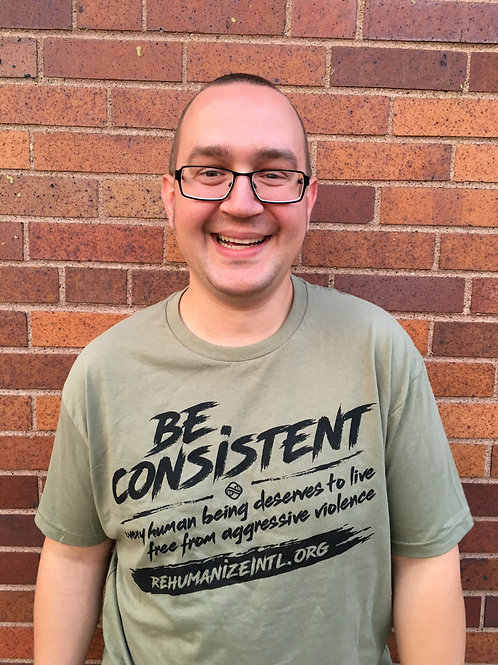 Be Consistent Shirts