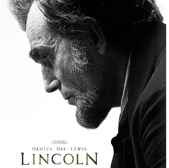 Lincoln, the Personalist President: A Movie Review