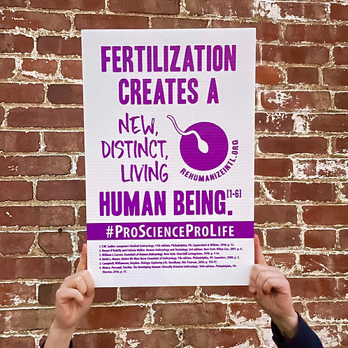 Pro Science Pro Life Sign