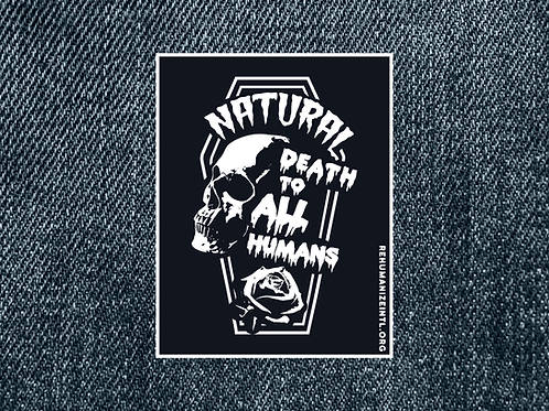 Natural Death to All Humans Patch (Small)
