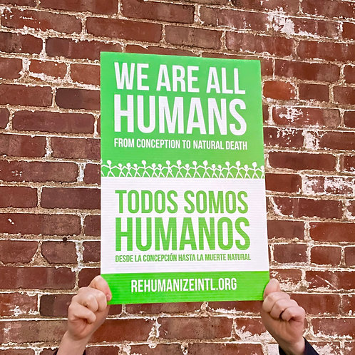 We Are All Humans Sign