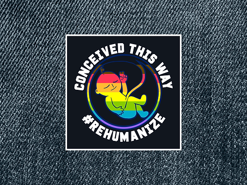 "Rainbow ""Conceived This Way"" Patch (Large)"