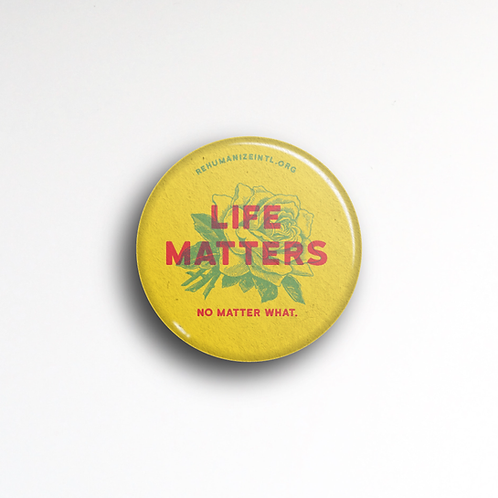 Life Matters Button