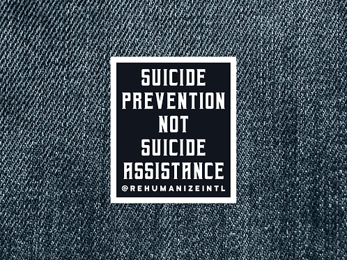 Suicide Prevention Not Suicide Assistance Patch