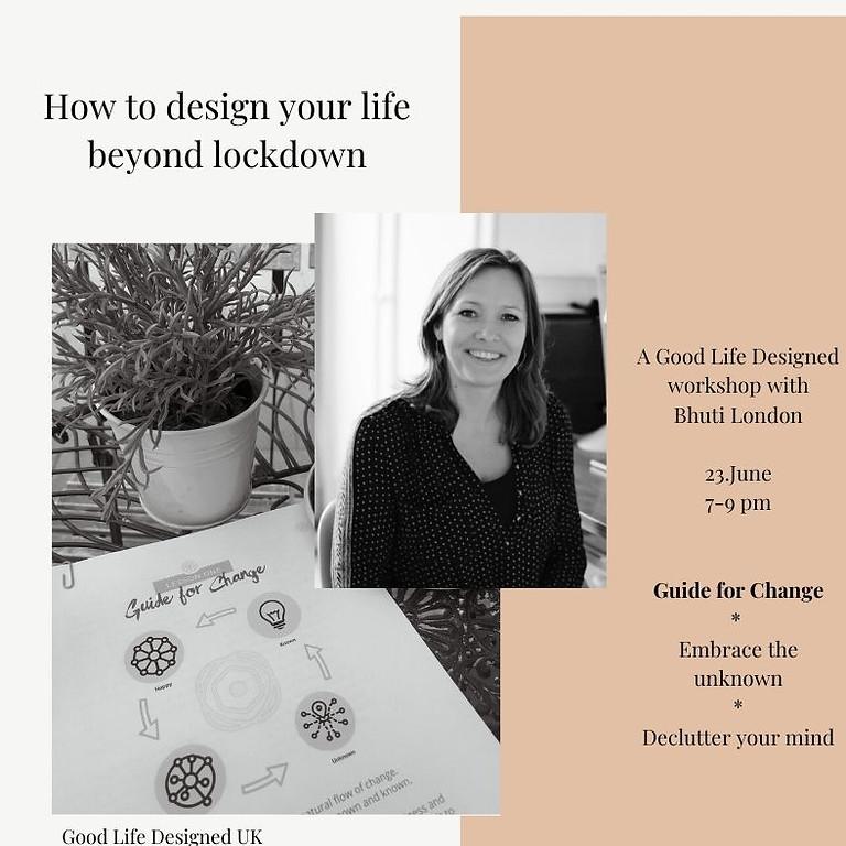 Design Your Life Beyond Lockdown