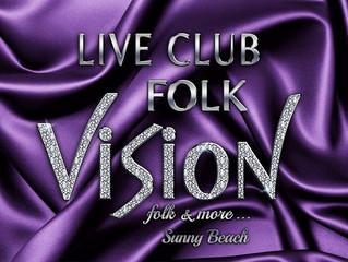 Голямото Откриване LIVE CLUB FOLK VISION SUNNY BEACH 21.05.2016