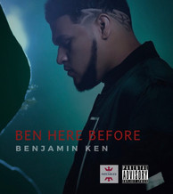 BEN HERE BEFORE