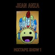 Jean Anza - Mixtape Show 1.png