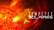 Tempêtes Solaires  - Une Mystérieuse Menace VF (Documentaire Complet HD Full Documentary)