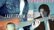 John Mayer - Last Train Home (Official Music Video)